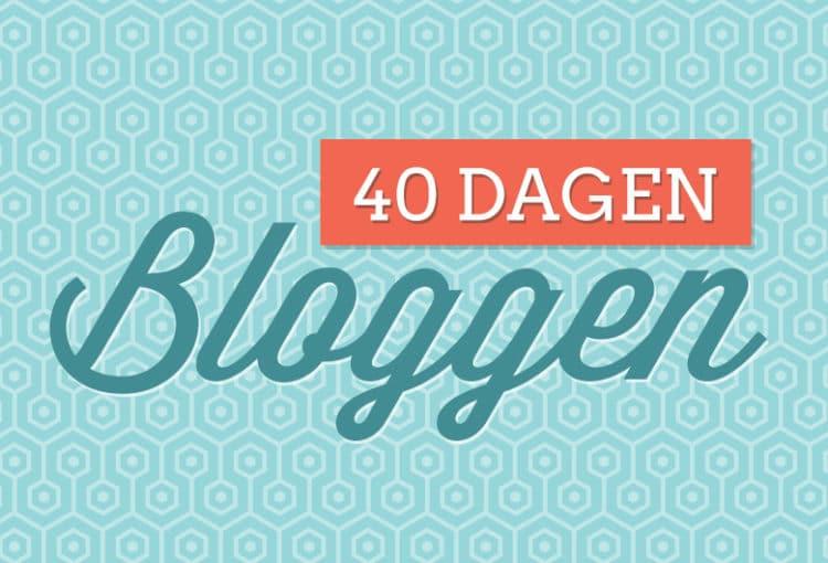 40 dagen bloggen 2018